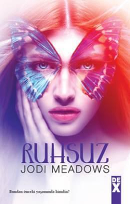 Ruhsuz (Yeniruh, #1)  by  Jodi Meadows