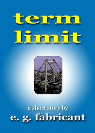 Term Limit E.G. Fabricant