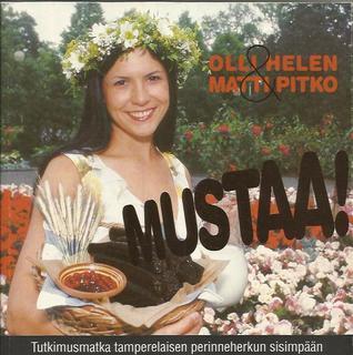 Mustaa!  by  Olli Helen