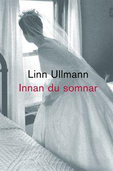 Innan du somnar Linn Ullmann