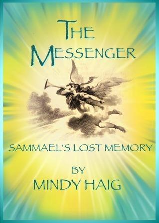 The Messenger, Sammaels Lost Memory Mindy Haig