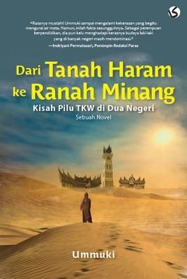 Dari Tanah Haram ke Ranah Minang: Kisah Pilu TKW di Dua Negeri Ummuki