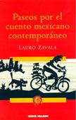 Paseos por el cuento mexicano contemporaneo Lauro Zavala