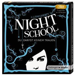 Night School - du darfst keinem trauen (Night School, #1)  by  C.J. Daugherty