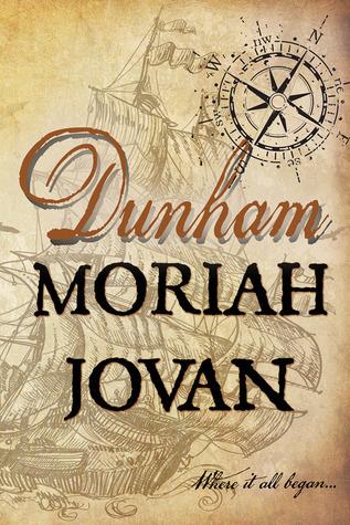 Dunham (Tales of Dunham, #4) Moriah Jovan