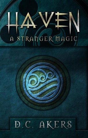 A Stranger Magic (Haven, #1)  by  D.C. Akers