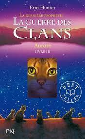 Aurore (La guerre des clans :  La dernière prophétie, #3)  (Warriors: The New Prophecy, #3)  by  Erin Hunter