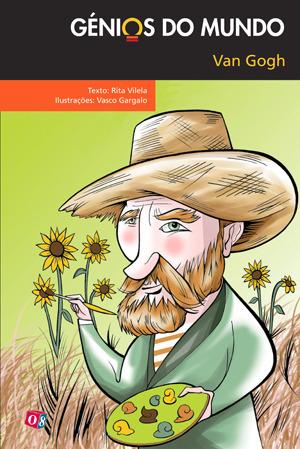 Van Gogh (Génios do Mundo, #7)  by  Rita Vilela