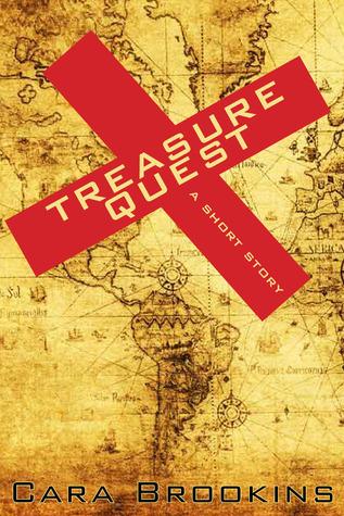 Treasure Quest: A Short Story  by  Cara Brookins