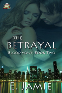 The Betrayal (Blood Vows Book Two)  by  E. Jamie