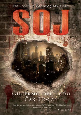 Soj (The Strain Trilogy, #1) Guillermo del Toro