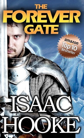 The Forever Gate (The Forever Gate, #1) Isaac Hooke