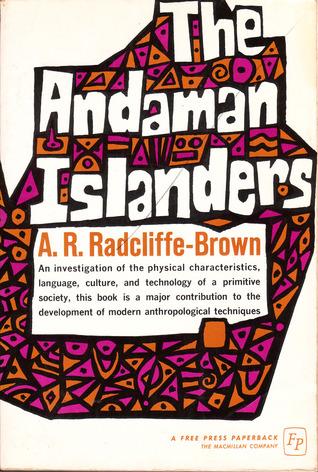 The Andaman Islanders Alfred Reginald Radcliffe-Brown