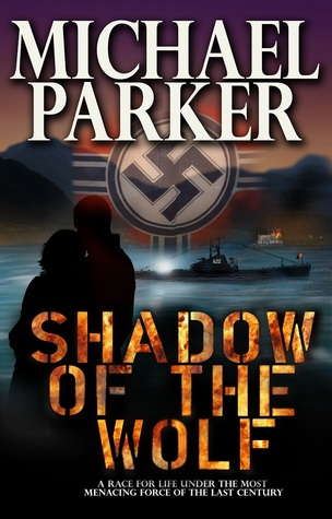 SHADOW OF THE WOLF Michael              Parker