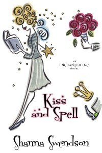 Kiss and Spell (Enchanted, Inc., #7)  by  Shanna Swendson