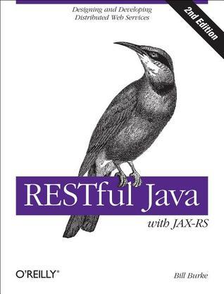 RESTful Java with JAX-RS 2.0 Bill Burke
