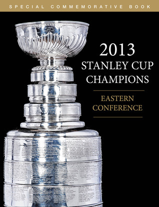 2013 Stanley Cup Champions Eastern Conference  by  Triumph Books