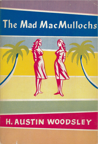 The Mad McCullochs  by  H. Austin Woodsley