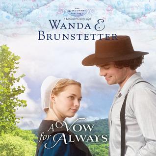 A Vow for Always  by  Wanda E. Brunstetter
