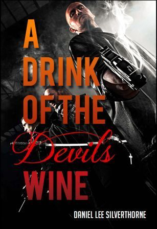 A Drink of the Devils Wine  by  Daniel Lee Silverthorne