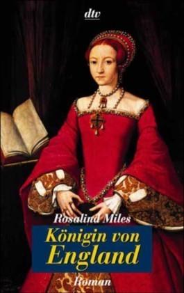 Königin von England  by  Rosalind Miles