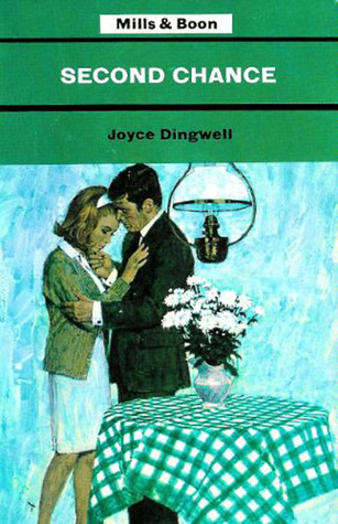 Second Chance  by  Joyce Dingwell
