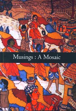 Musings : A Mosaic  by  Poets Corner
