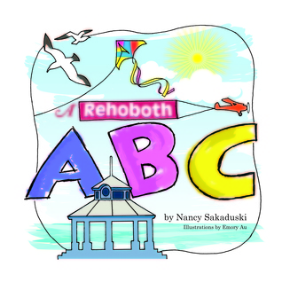 A Rehoboth ABC  by  Nancy Sakaduski