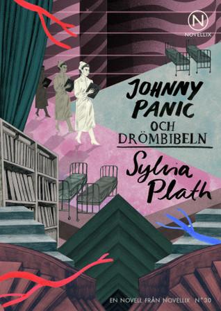 Johnny Panic och Drömbibeln Sylvia Plath