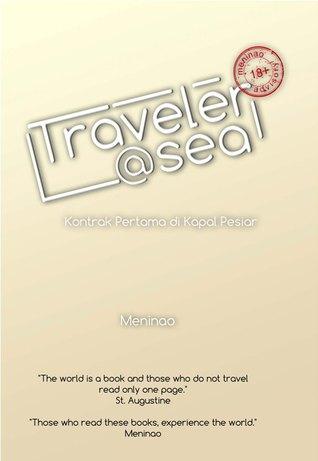 Traveler @sea: Kontrak Pertama di Kapal Pesiar Meninao