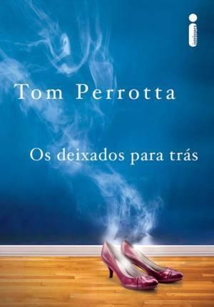 Os Deixados Para Trás  by  Tom Perrotta