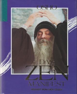 Das Zen-Manifest - Freiheit von sich selbst Osho