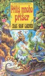 Příliš mnoho příšer Craig Shaw Gardner