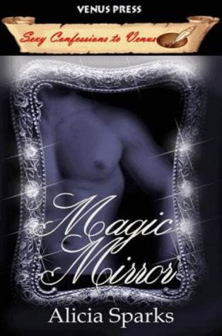 Magic Mirror Alicia Sparks