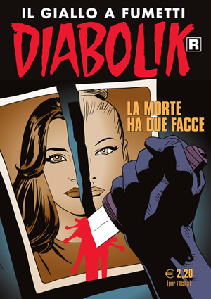 Diabolik R n. 624: La morte ha due facce  by  Gaia Miller