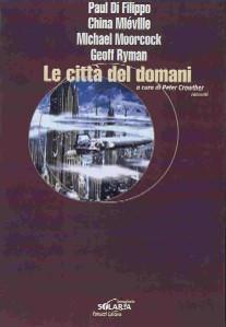 Le città del domani  by  Peter Crowther
