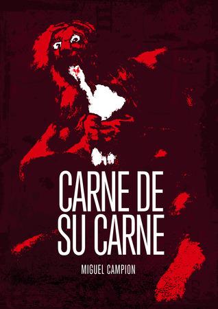 Carne de su carne Miguel Campion