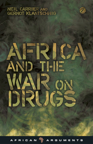 Africa and the War on Drugs Neil Carrier