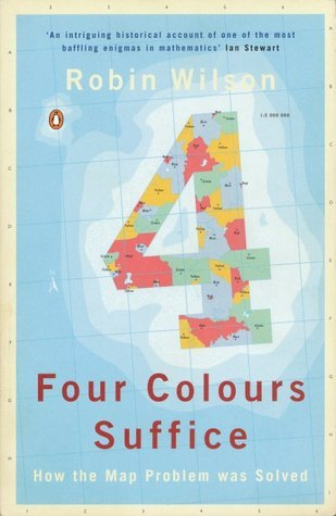 Four Colors Suffice: How the Map Problem Was Solved  by  Robin J. Wilson