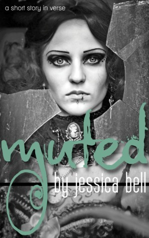 muted: a short story in verse Jessica Bell