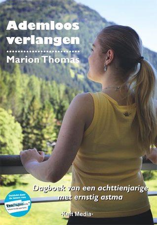 Ademloos verlangen  by  Marion Thomas