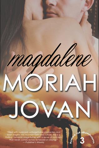 Magdalene (Tales of Dunham, #3)  by  Moriah Jovan