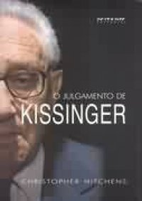 O Julgamento de Kissinger  by  Christopher Hitchens