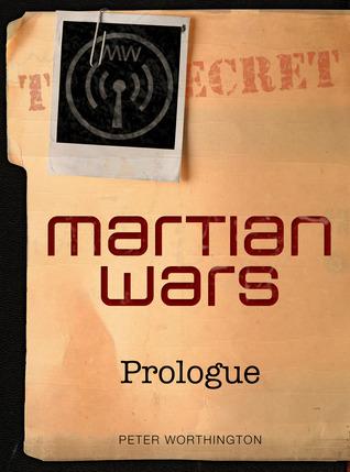 Prologue (Martian Wars, #0.1) Peter Worthington