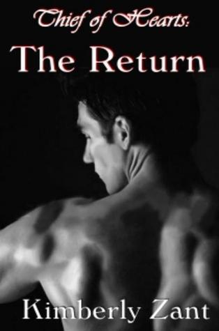 The Return (Thief of Hearts, #2)  by  Kimberly Zant