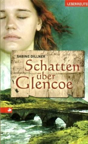 Schatten über Glencoe Sabine Dillner