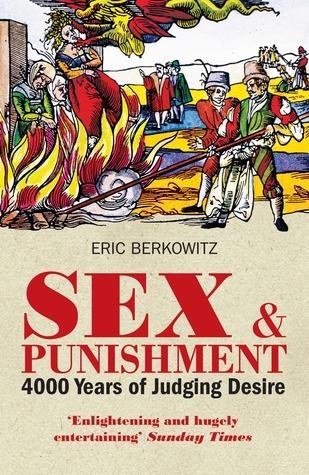 Sex and Punishment Eric Berkowitz