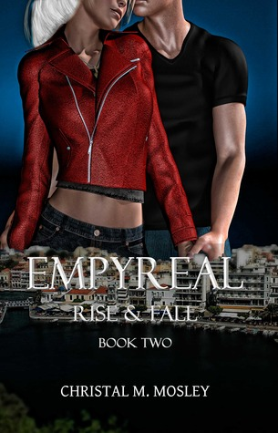 Rise and Fall (Empyreal #2) C. Mosley