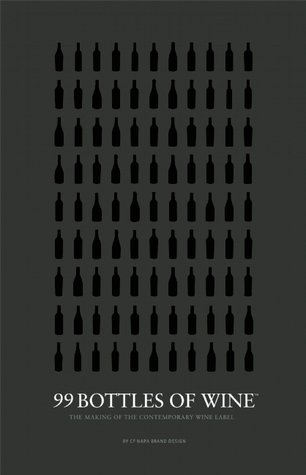 99 Bottles of Wine  by  Cf Napa Brand Design