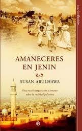 Amaneceres en Jenin Susan Abulhawa